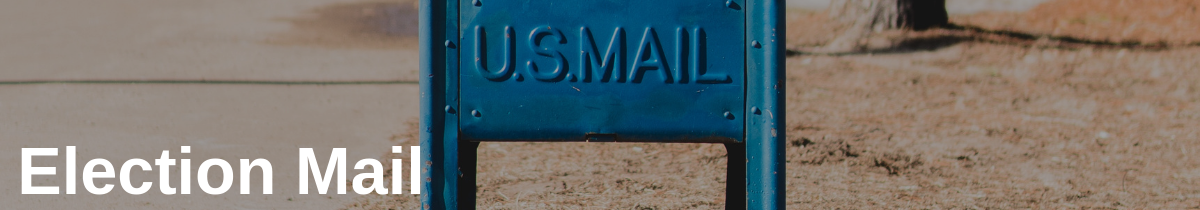 Election Mail in Postal Tracking Improves Accountability for US Election Material