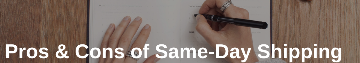 Pros & Cons of Same Day Shipping in Behind the Scenes A Look at Same-Day Shipping Operations