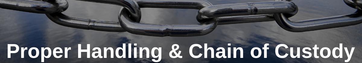Proper Handling & Chain of Custody in Medical Deliveries