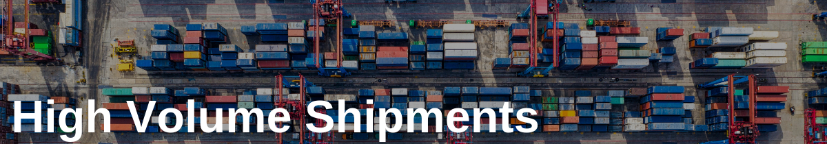 High Volume Shipments in 10 Common Causes Of Delayed Deliveries